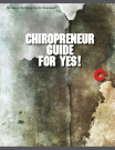 Chiropreneur Guide to Yes